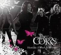 heart like a wheel - old town the corrs
